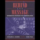 Behind the Message  Information Strategies for Communicators