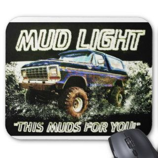 Mud Light Ford Bronco Mud Truck Mousepad