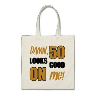 Funny 50th Birthday Gag Gift Tote Bag
