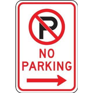 "Accuform Signs FRP119RA Engineer Grade Reflective Aluminum Parking Restriction Sign, Legend ""NO PARKING"" with Graphic and Right Arrow, 12"" Width x 18"" Length x 0.080"" Thickness, Black/Red on White"