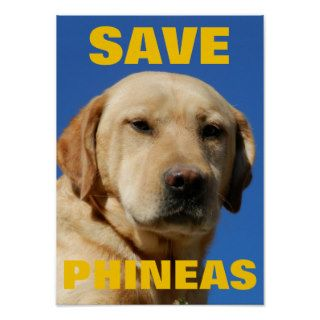 SAVE PHINEAS Labrador Retriever Animal Rights Print