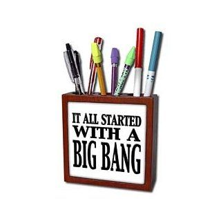 ph_157384_1 EvaDane   Funny Quotes   It all started with a big bang. The Big Bang Theory.   Tile Pen Holders 5 inch tile pen holder  Pencil Holders
