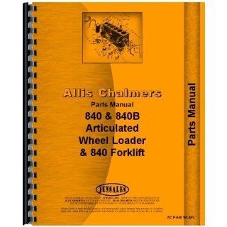 Allis Chalmers 840B Wheel Loader Parts Manual Jensales Ag Products Books