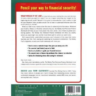 The Motley Fool Personal Finance Workbook A Foolproof Guide to Organizing Your Cash and Building Wealth (Motley Fool Books) David Gardner, Tom Gardner 9780743229975 Books
