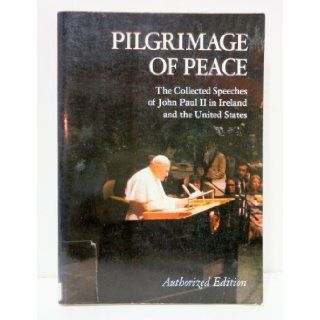 Pilgrimage of Peace Pope John Paul II 9780374515782 Books