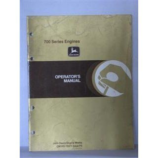 john deere 700 series engines operators manual issue F5 November 1984 by John Deere John Deere Books