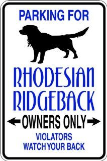 Parking For Rhodesian Picture Art   Parking Signs   Peel & Stick Sticker   Vinyl Wall Decal   Size  9 Inches X 18 Inches   22 Colors Available   Wall Decor Stickers