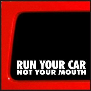 Run your Car not your mouth turbo evo sti wrx honda import JDM decal Automotive