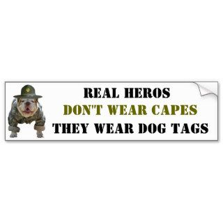 Real Heros Wear Dog Tags Bumper Stickers