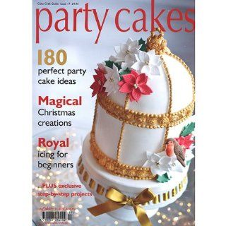 Party Cakes Cake Craft Guide Issue 17 by Cake Craft & Decoration Bakeware Kitchen & Dining