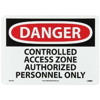 "NMC D662RB OSHA Sign, Legend ""DANGER   CONTROLLED ACCESS ZONE AUTHORIZED PERSONNEL ONLY"", 14"" Length x 10"" Height, Rigid Plastic, Black on White Industrial Warning Signs"