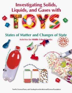 Investigating Solids, Liquids, and Gases with Toys Terrific Science Press 9780070482357 Books
