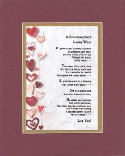 Touching and Heartfelt Poem for Extended Family Members   A Granddaughter's Loving Ways Poem on 11 x 14 inches Double Beveled Matting (Burgundy)   Prints