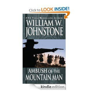 Ambush of the Mountain Man eBook William W. Johnstone Kindle Store