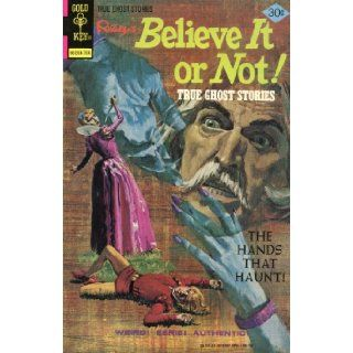 Ripley's Believe it or Not True Ghost Stories No .69 Books