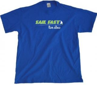 Ann Arbor T Shirt Co. Men's Sail Fast, Live Slow T Shirt Clothing