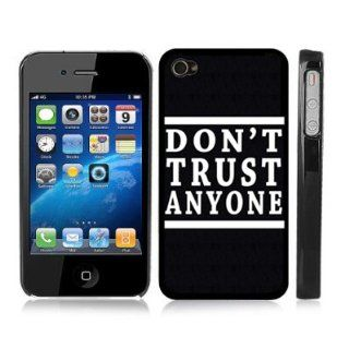 Dont Trust Anyone Black Hard Cover Case for iPhone 4/4S Cell Phones & Accessories