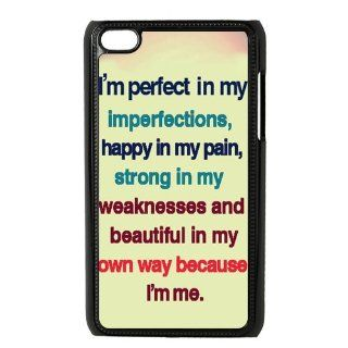 Stylish Design Meaningful Picture I am Perfect in my imperfections ,happy in my Pain, strong in my weakness ,Beatiful in my own way because I am me forIpod touch 4 Best Durable Plastic Case Cell Phones & Accessories