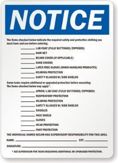 "Notice The Items Checked Below Indicate The Required Safety And Protective Clothing You Must Have And Use Before Entering, Heavy Duty Aluminum Sign, 18"" x 12"""