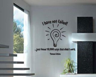 I Have Not FailedJust Found 10000 Ways That Didn't Work Thomas Edison Sports Vinyl Wall Decal Sticker Mural Quotes Words Li003ihavenotv   Wall Decor Stickers