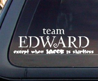 Team EDWARD except when JACOB is shirtless Car Decal / Sticker Automotive