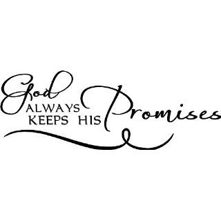 God always keeps his promises wall art wall sayings