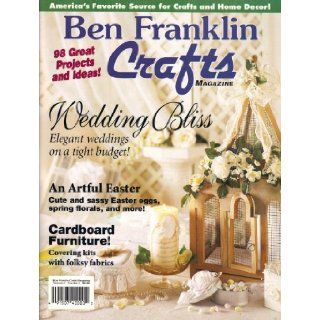 Ben Franklin Crafts Magazine (1996, Volume 4, Number 2) Lynn M. Shanley Books