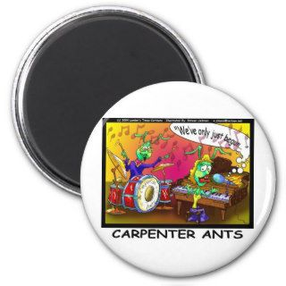 Carpenter Ants Funny Gifts & Collectibles Fridge Magnet