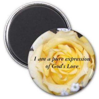 I am a pure expression of God's Love Fridge Magnet