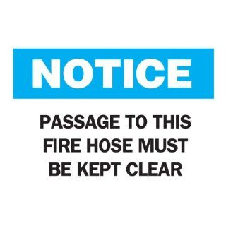 "Brady 85211 Self Sticking Polyester, 7"" X 10"" Notice Sign Legend ""Passage To This Fire Hose Must Be Kept Clear"" Industrial Warning Signs"