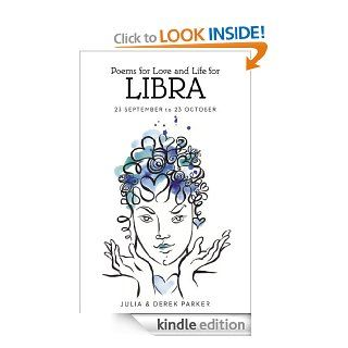 Poems of Love and Life for Libra   Kindle edition by Derek & Julia Parker. Religion & Spirituality Kindle eBooks @ .