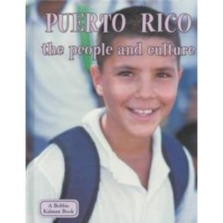 Puerto Rico the People and Culture (Hardcover)
