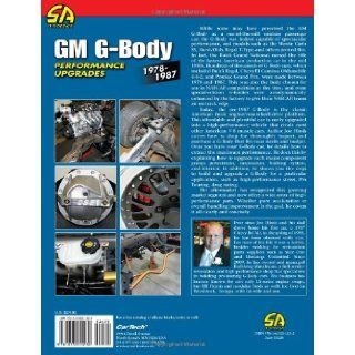 GM G Body Performance Upgrades 1978 1987 Chevy Malibu & Monte Carlo, Pontiac Grand Prix, Olds Cutlass Supreme & Buick Regal (Performance How To) Joe Hinds 9781613250327 Books