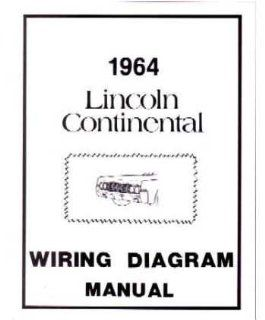 1964 Lincoln Continental Electrical Wiring Diagrams Schematics Manual Book OEM Automotive