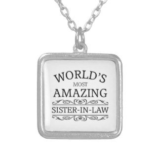 World's most amazing  Sister in law Personalized Necklace