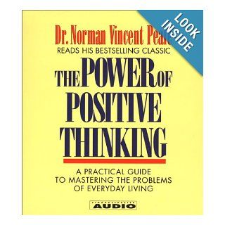 The Power of Positive Thinking A Practical Guide to Mastering The problems Of Everyday Living (4 CD Set) Dr. Norman Vincent Peale 9780743507806 Books