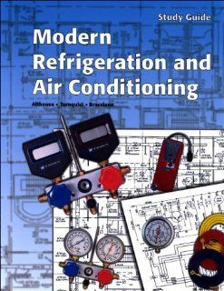 Modern Refrigeration and Air Conditioning Althouse, Turnquist, Bracciano 9781566377256 Books