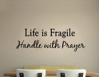 Life is Fragile Handle with Prayer Vinyl Wall Art Religious Home Decor Quote Scripture Wall Decals   Wall Decor Stickers