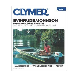 CLYMER B732 / Clymer Evinrude/Johnson 2 40 HP Outboards (Includes Electric Motors) 1973 1990 Computers & Accessories