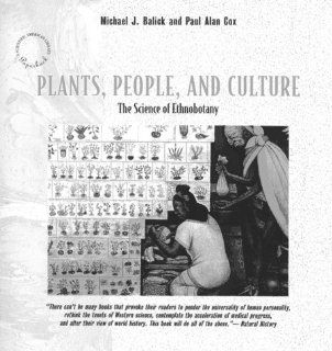 Plants, People, Culture (Scientific American Library Paperback) (9780716760276) Michael J. Balick, Paul Alan Cox Books