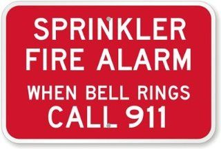 "Sprinkler Fire Alarm When Bell Rings Call 911, High Intensity Reflective Aluminum Sign, 18"" x 12""  Yard Signs  Patio, Lawn & Garden"