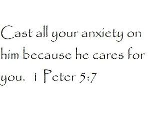 Cast all your anxiety on him because he cares for you. 1 Peter 57   Wall and home scripture, lettering, quotes, images, stickers, decals, art, and more   Wall Decor Stickers