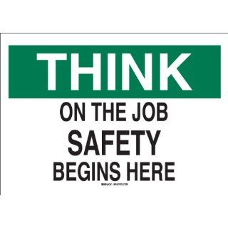 "Brady 88873 Self Sticking Polyester Safety Slogans Sign, 10"" X 14"", Legend ""On The Job Safety Begins Here"" Industrial Warning Signs"