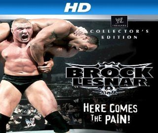 "WWE Brock Lesnar Here Comes The Pain Collector's Edition [HD] Season 1, Episode 1 ""WWE Brock Lesnar Here Comes The Pain Collector's Edition (Documentary) [HD]""  Instant Video"