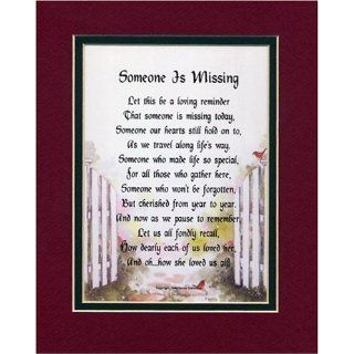 Someone Is Missing (female) A Bereavement Gift, Double matted Poem In Burgundy/D. Green, & Enhanced With Watercolor Graphics.  Home Decor Gift Packages