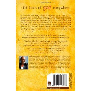 For Lovers of God Everywhere Poems of the Christian Mystics Roger Housden 9781401923877 Books