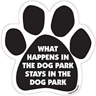 What Happens in the Dog Park Stays in the Dog Park Car, Fridge, Paw Shaped Magnet 5 Inches Dog Locker File Cabinet, Made in USA Car Candy  Refrigerator Magnets