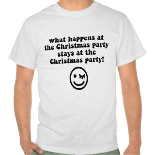 Funny Christmas party Tee Shirts
