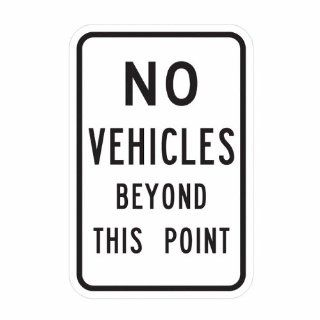 "Tapco D 21 Engineer Grade Prismatic Rectangular Lane Control Sign, Legend ""NO VEHICLES BEYOND THIS POINT"", 18"" Width x 24"" Height, Aluminum, Black on White Industrial Warning Signs"