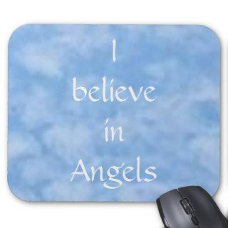 sky blue, I believe in Angels Mouse Pads